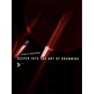 kaufman-deeper into the art of drumming