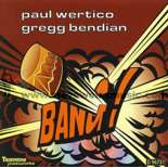 bendian/wertico-bang! (cd)