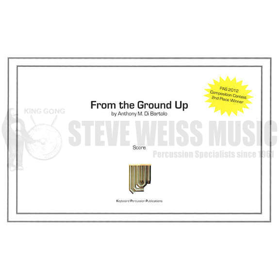 From The Ground Up Sheet Music With Lyrics: From The Ground Up By Anthony M. Di Bartolo
