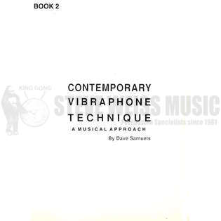 Contemporary Vibraphone Technique - Book 2 by Dave Samuels ...