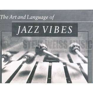 metzger-art and language of jazz vibes, the (expanded text w/cd)