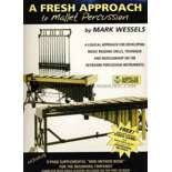 wessels-fresh approach to mallet percussion (w/cd)