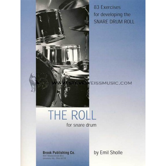 the roll by emil sholle snare drum method books snare drum steve weiss music. Black Bedroom Furniture Sets. Home Design Ideas