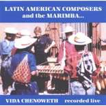 chenoweth-latin american composers and the marimba (cd)