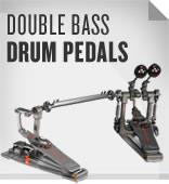 Double Bass Drum Pedals.